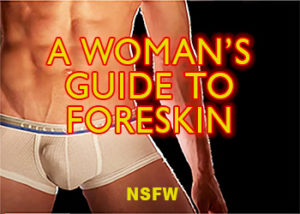 woman foreskin sensitivity