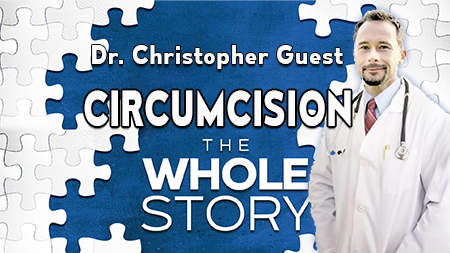circumcision dr guest myths facts whole story